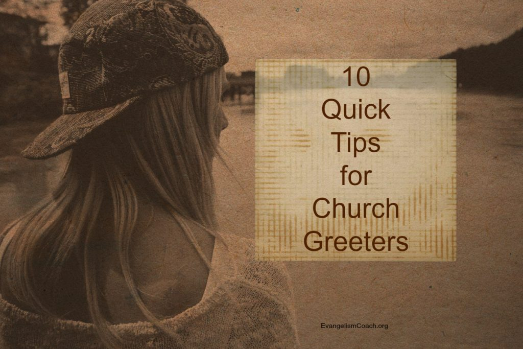 10 Quick Tips for Church Greeters