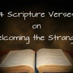 Scriptures on Welcome the Stranger