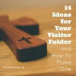 Here are 14 ideas of what to put in a church visitor packet