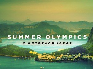 Ideas for Summer Olympic Outreach