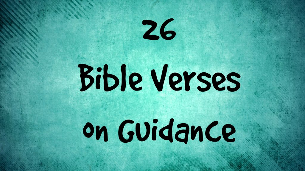 Bible Verses on Guidance Headline on green paint background