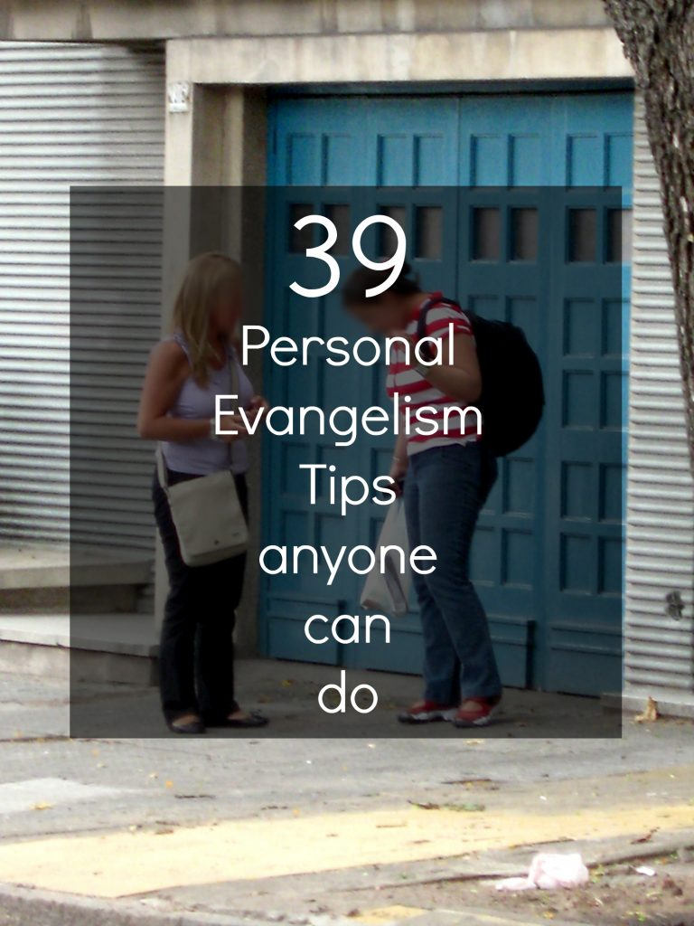 39 Personal Evangelism Tips that Anyone can Do. These are tweetable
