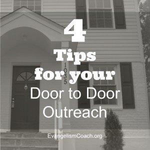 4 Tips for Your Door to Door Evangelism Outreach Campaign