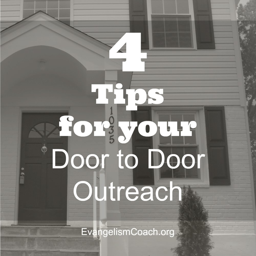 4 Tips for Your Door to Door Evangelism Outreach Campaign