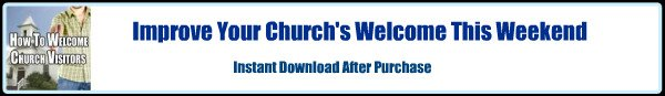 How To Welcome Church Visitors