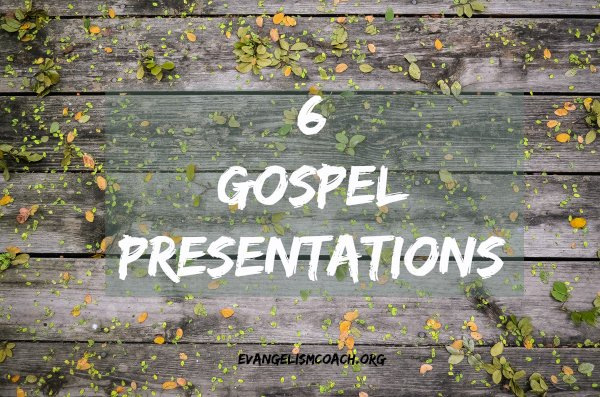 6 Different Gospel Outlines-Links to Article