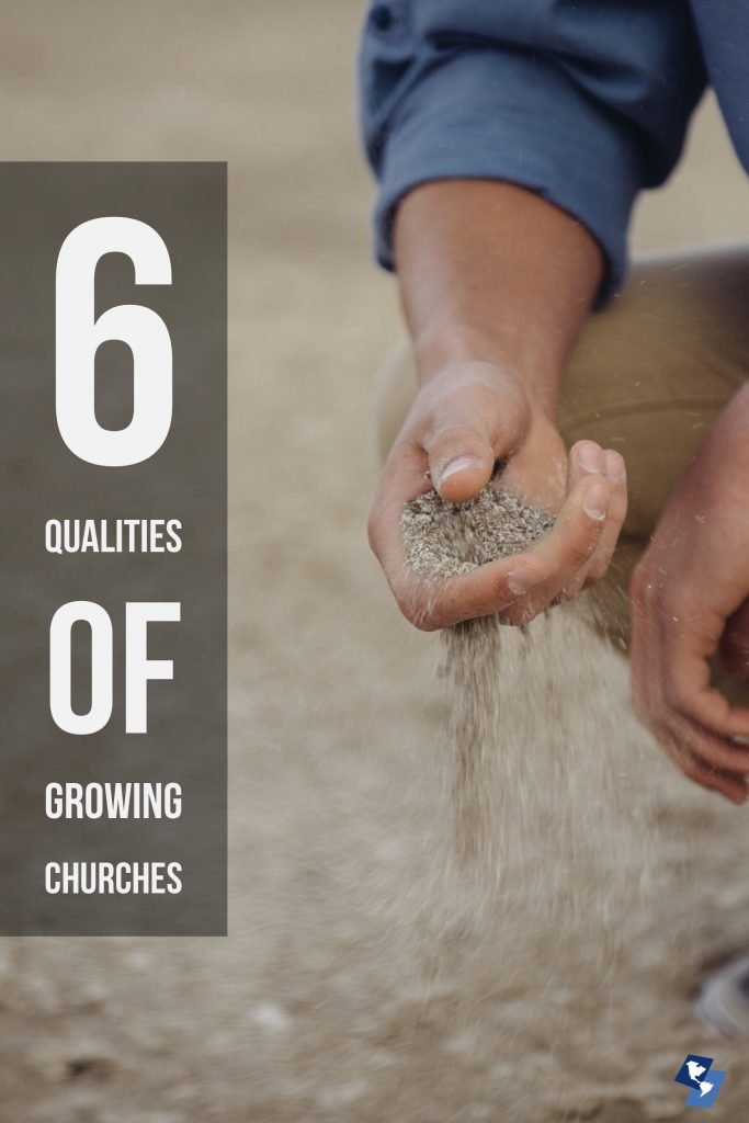 6 Qualities of A Growing Church