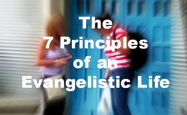 7PrinciplesEvangelisticLife