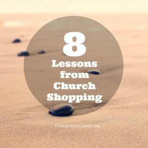 8 Lessons from My Church Shopping Experience