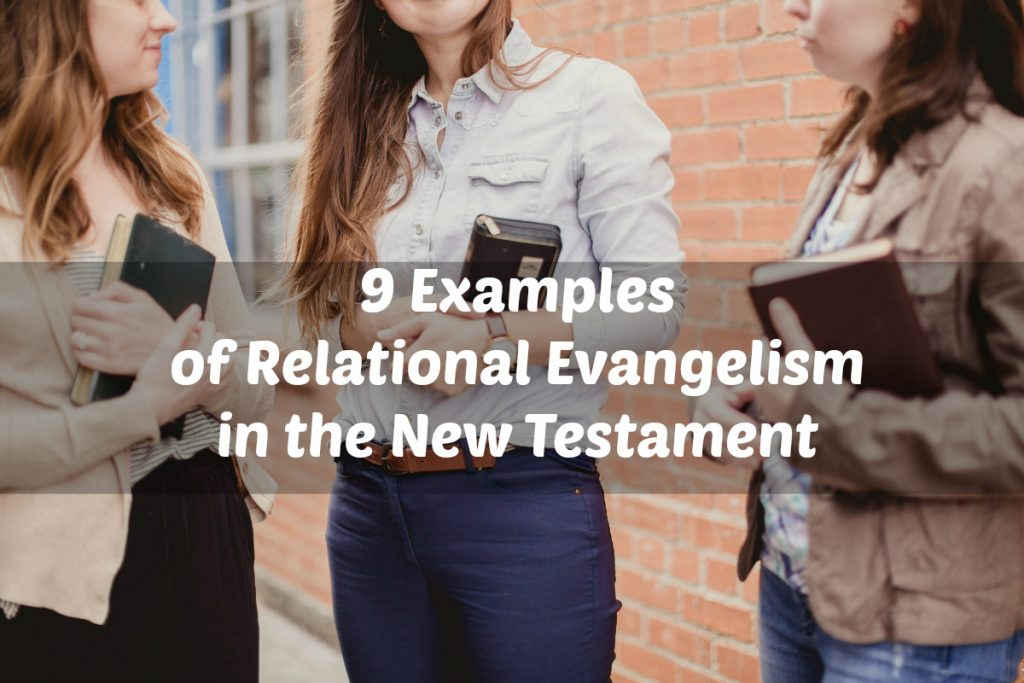 9_Examples_of_Relational_Evangelism_in_the_New_Testament