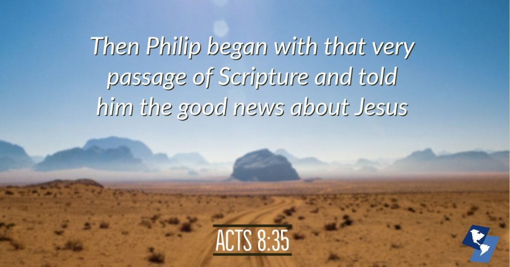 Then Philip began with that very passage of Scripture and told him the good news about Jesus - Acts 8:35