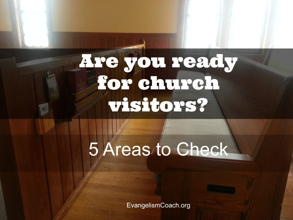 Here are 5 areas to check your preparation to receive visitors