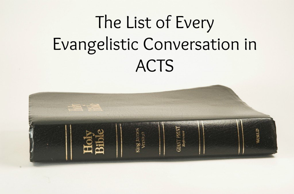 Bible Evangelistic Conversations in the book of Acts