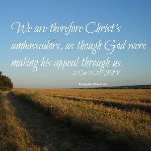 We are therefore Christ's ambassadors, as though God were making his appeal through us.