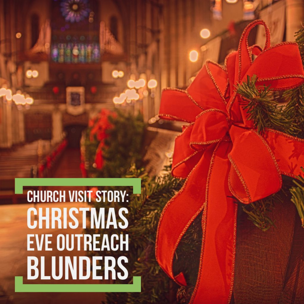Your Christmas Eve church hospitality can make a big difference in a visitor's decision to come back. A church I visited left me with no desire to return