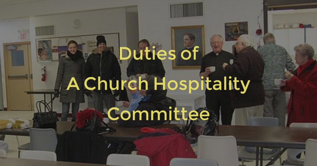 A quick list of potential areas of church welcome and church hospitality ministry duties.