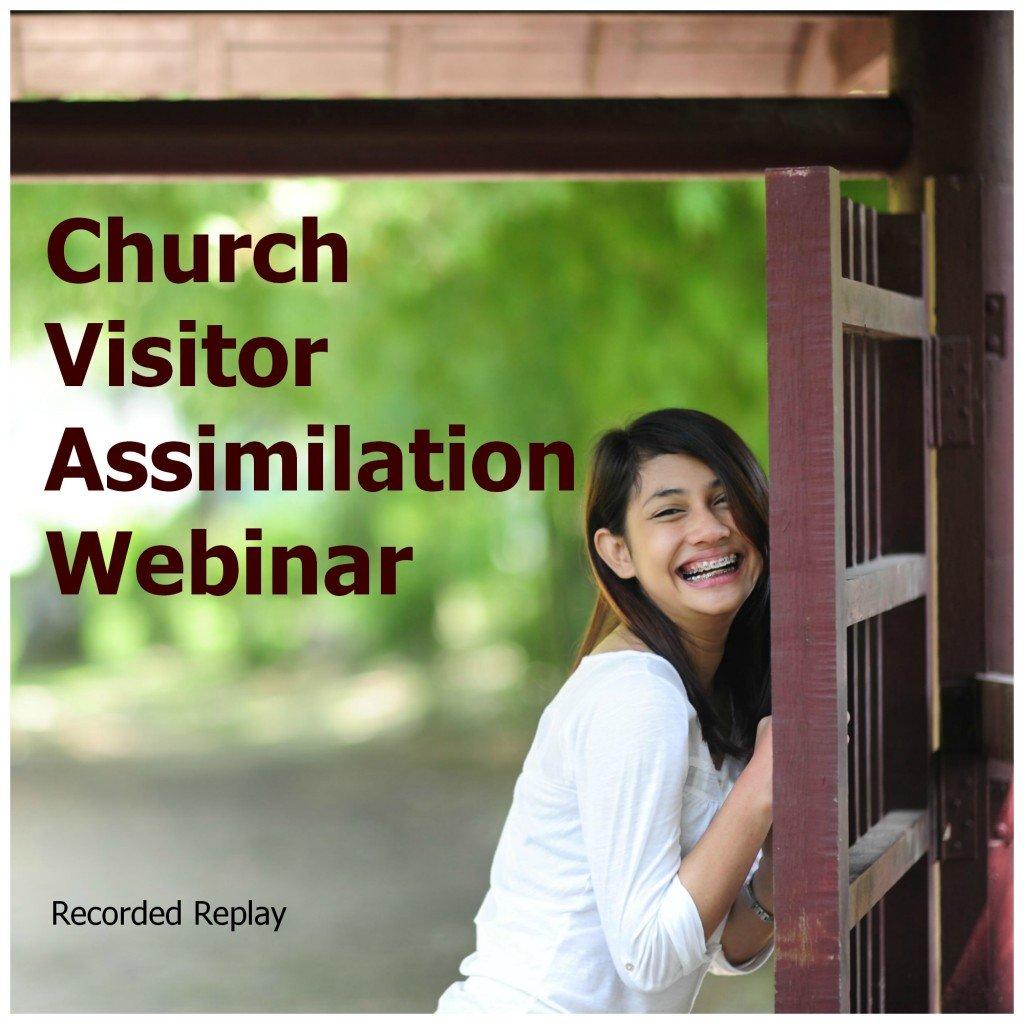 ChurchVisitorAssmiliationWebinar