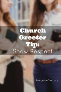 Church Greeters could use this tip as soon as this Sunday at church. Read on and share