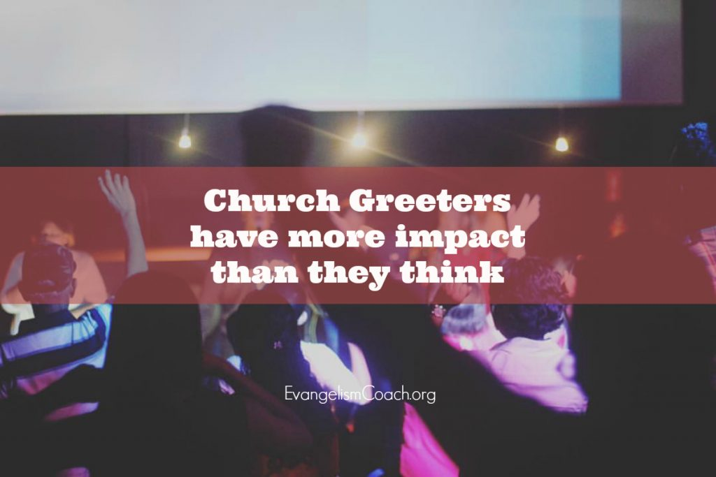 Church Greeters have a greater impact than they think