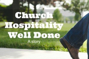 Church Hospitality Well Done: It was a no brainer to return