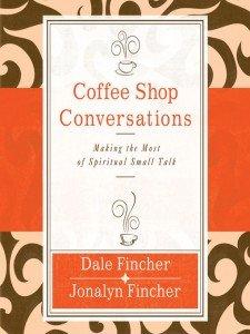 Coffee Shop Evangelism Conversation Skills by Fischer