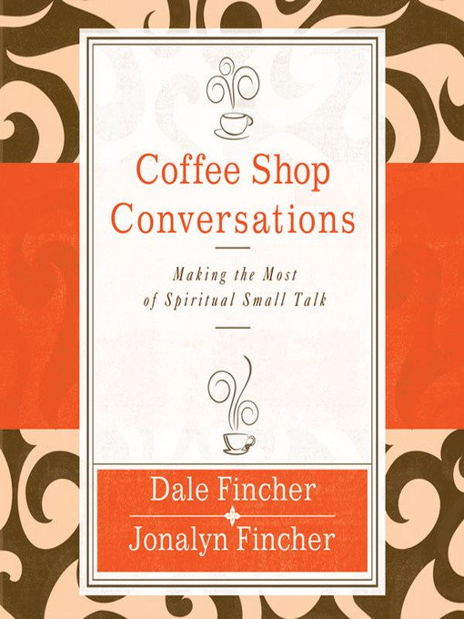 Coffee Shop Evangelism Conversation Skills by Fischer