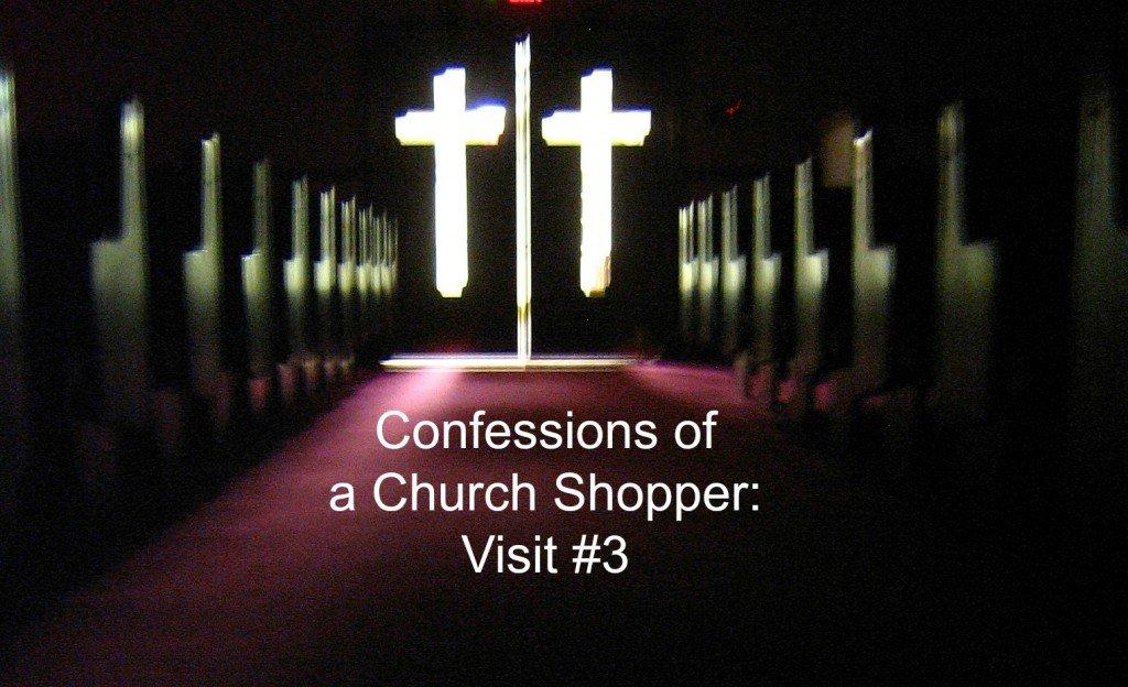 A church Visit story church shopping