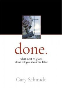 Book Review: Done – What most religions don't tell you about the Bible