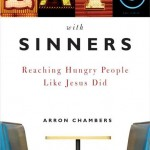 My review on Aaron Chambers Eats with Sinners