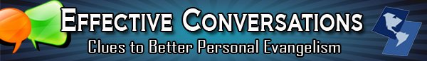 Effective Conversations: Clues to Better Personal Evangelism DVD