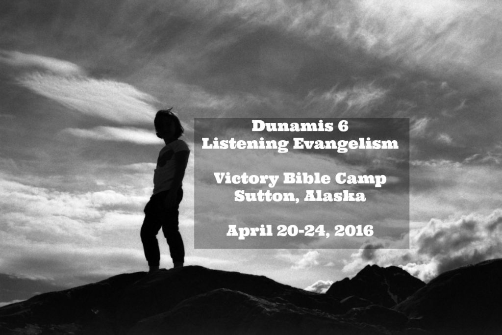 Evangelism Dunamis Alaska.  Join EvangelismCoach Chris Walker for the Evangelism Dunamis in Alaska 2016.