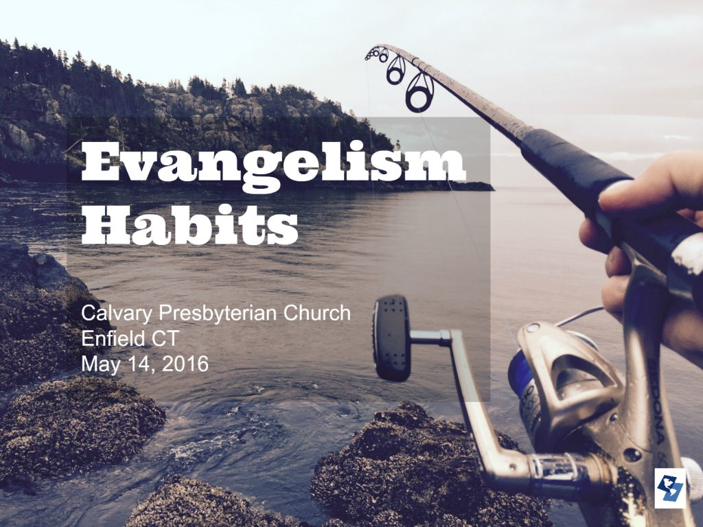 Evangelism Habits Conference for Enfield CT