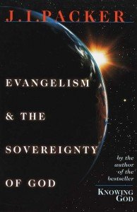JI Packer Evangelism and Sovereignty of God