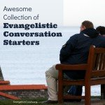 Collection of Questions to Use in Personal Evangelism