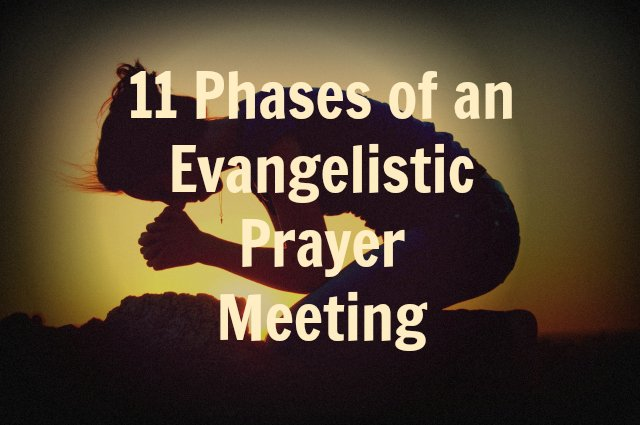 How to Lead an Evangelistic Prayer Meeting