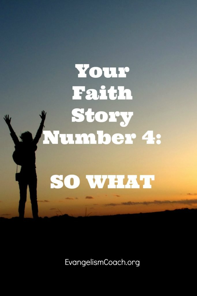 Faith Story Number 4 in the series Four Stories Every Christian must known