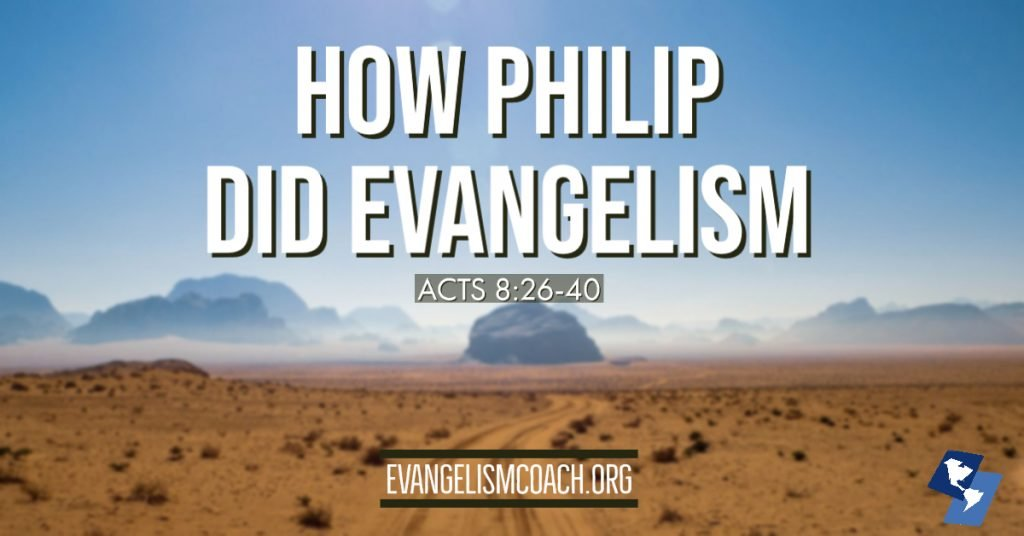 How Philip did Evangelism, Acts 8:26-40, scenery of a brown desert with distant mountains