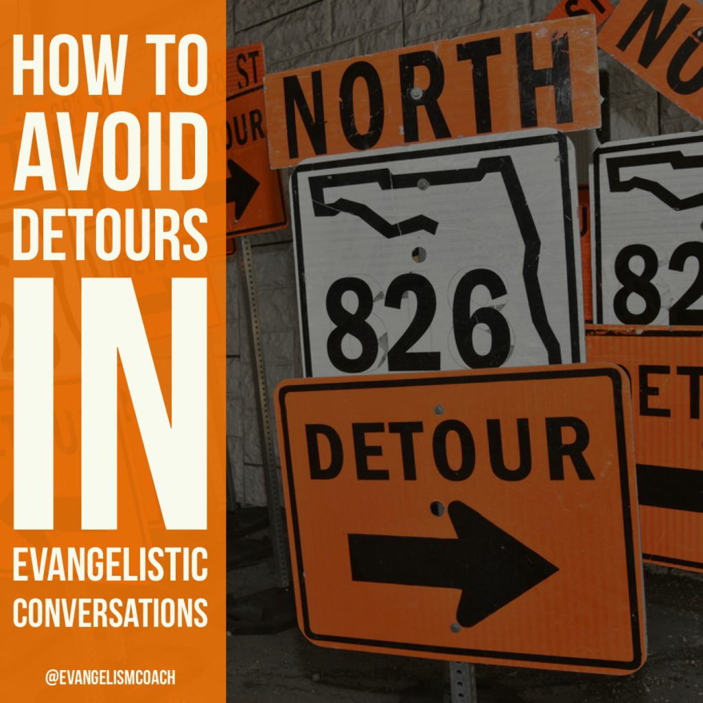 Avoid Evangelistic Detours by applying these skillls