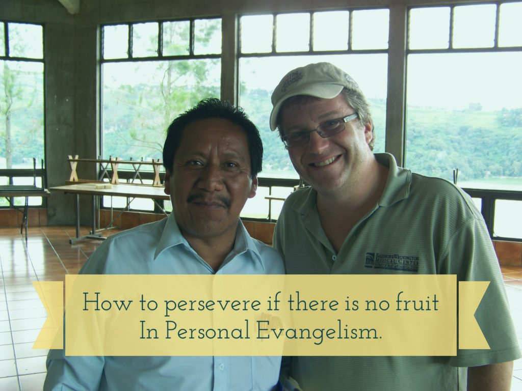 How To Persevere in evangelism