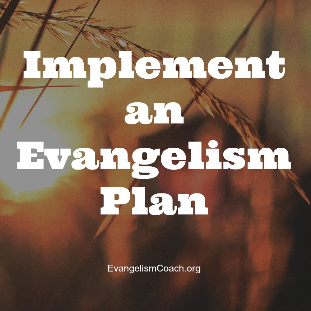 Implement an Evangelism Plan in your church