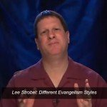 Lee Strobel shares on Different Evangelism Styles