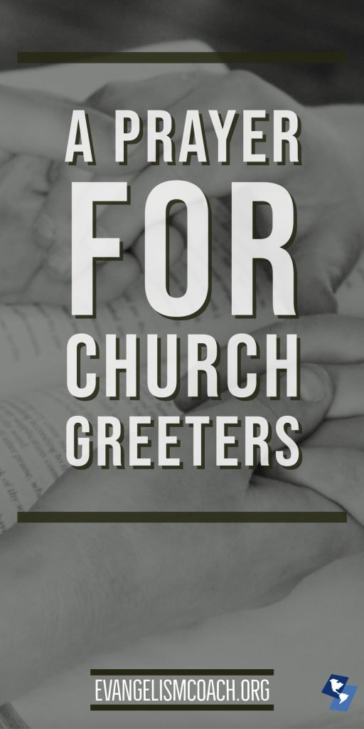 Pray for church greeters, hands clasped in prayer.