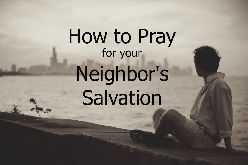 How to Pray for Neighbors Salvation,  man seated on a bay wall looking at skyline in the distance
