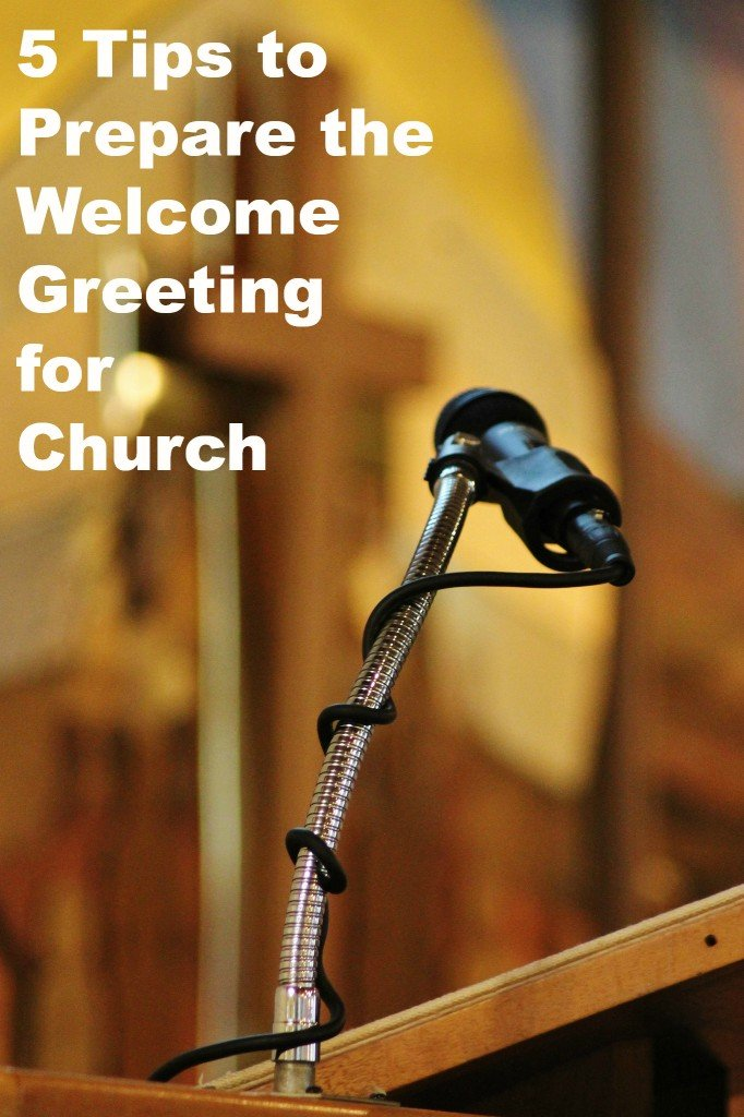 5 Tips to Prepare the Welcome Greeting for Church