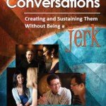 Spiritual Conversations without being a Jerk