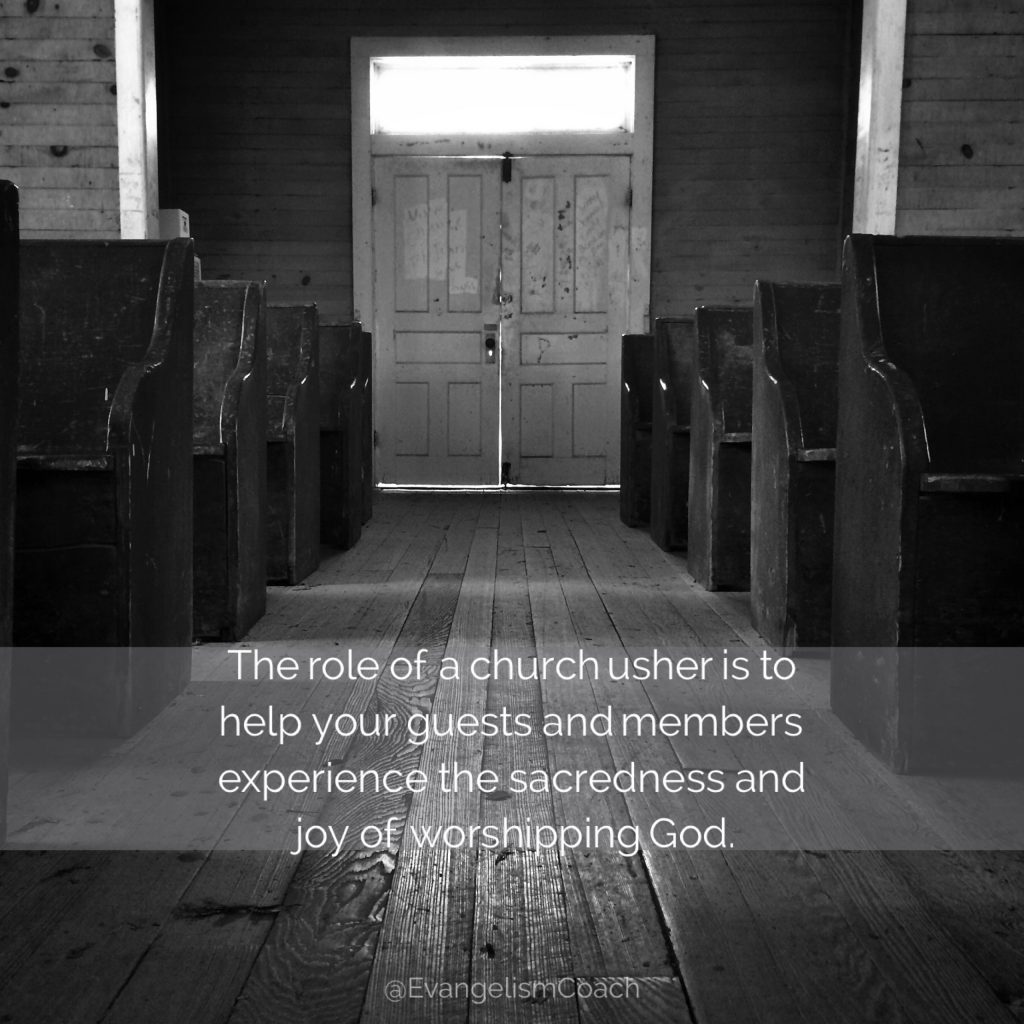 Ministry of Church Ushers: The role of a church usher is to help your guests and members experience the sacredness and joy of worshipping God.