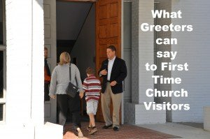 For Greeters: What to say to A Church Visitor