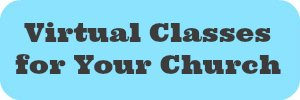 Virtual Classes for Your Church