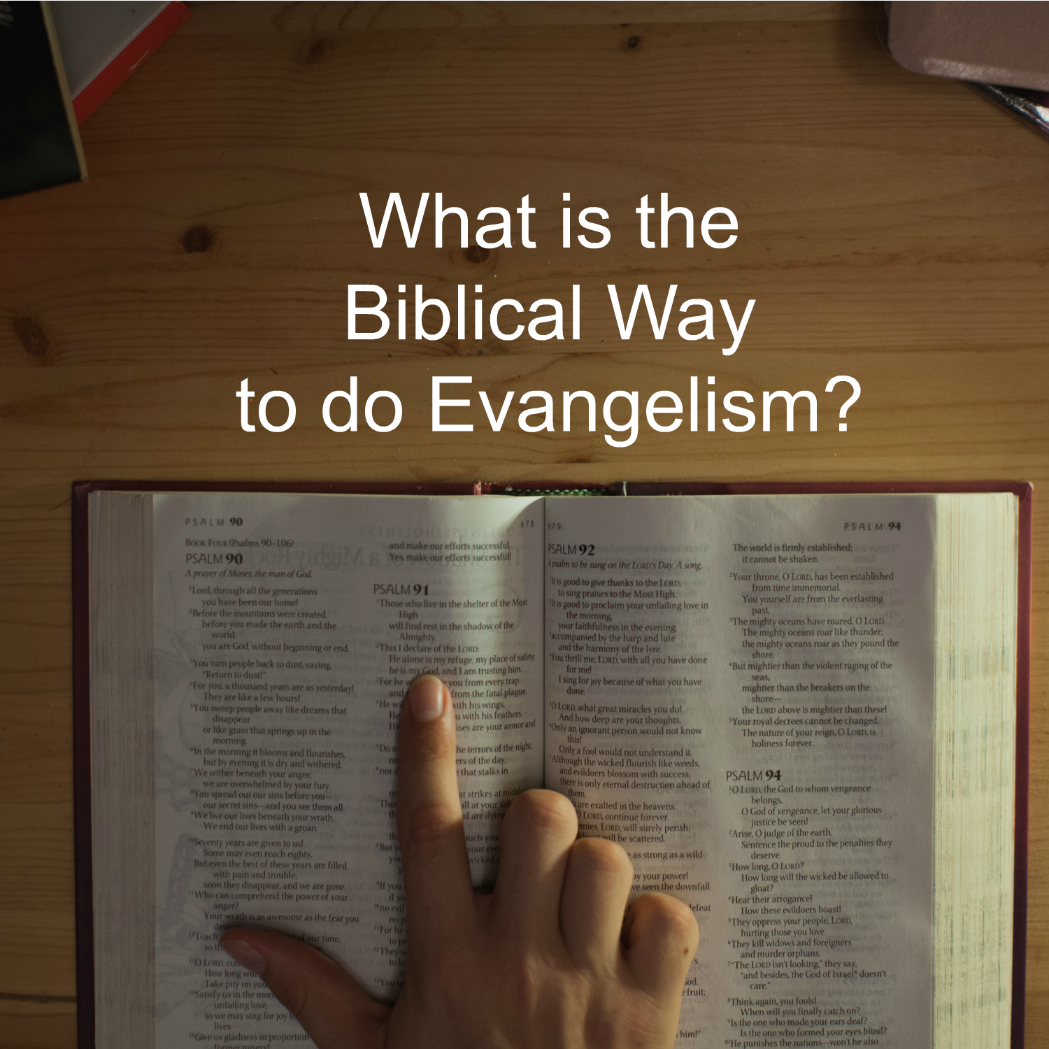 What_Is_Biblical_Way_4_Evangelism1500x