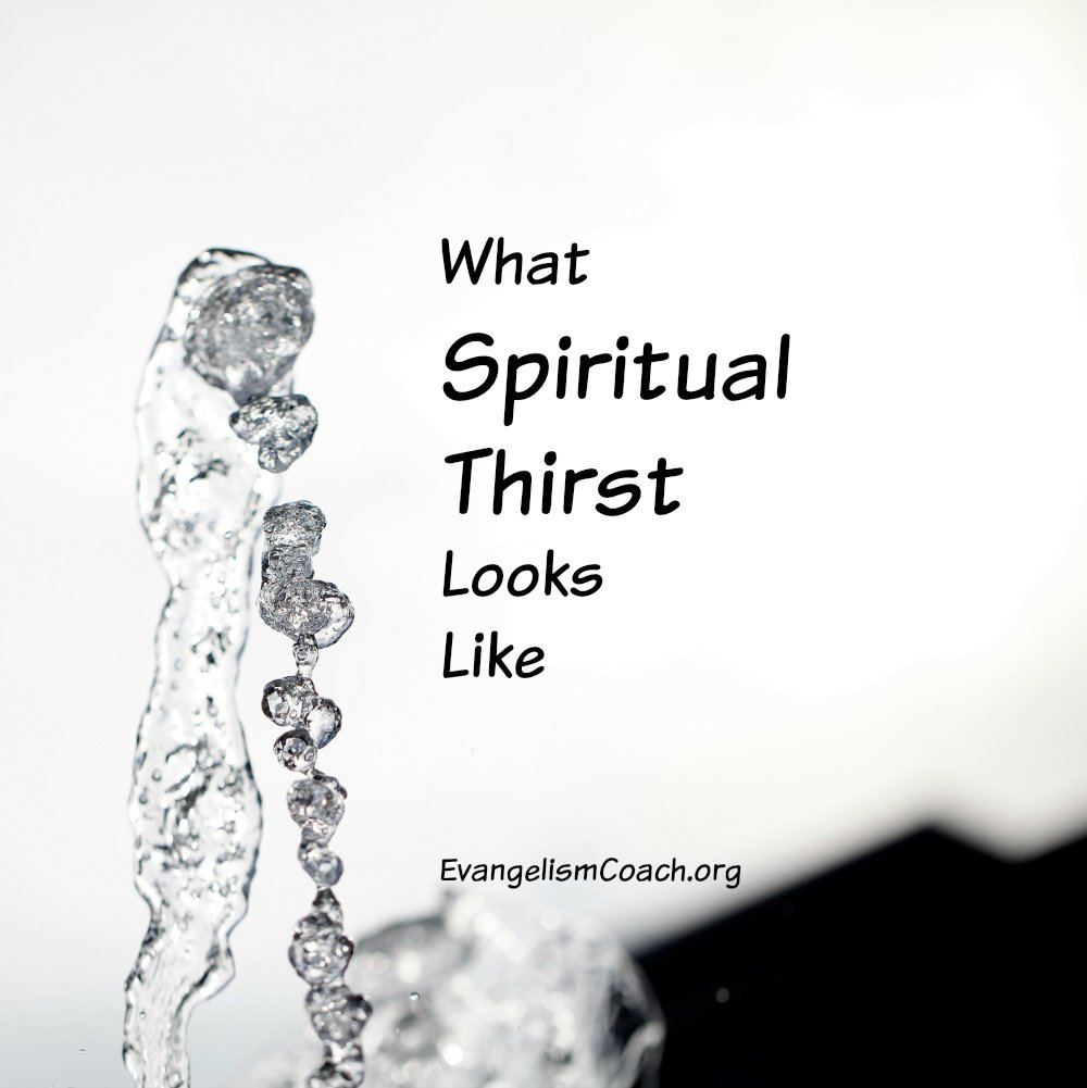 An example of spiritual thirst